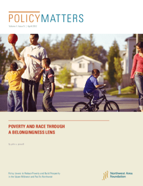 PolicyMatters: Poverty and Race Through a Belongingness Lens