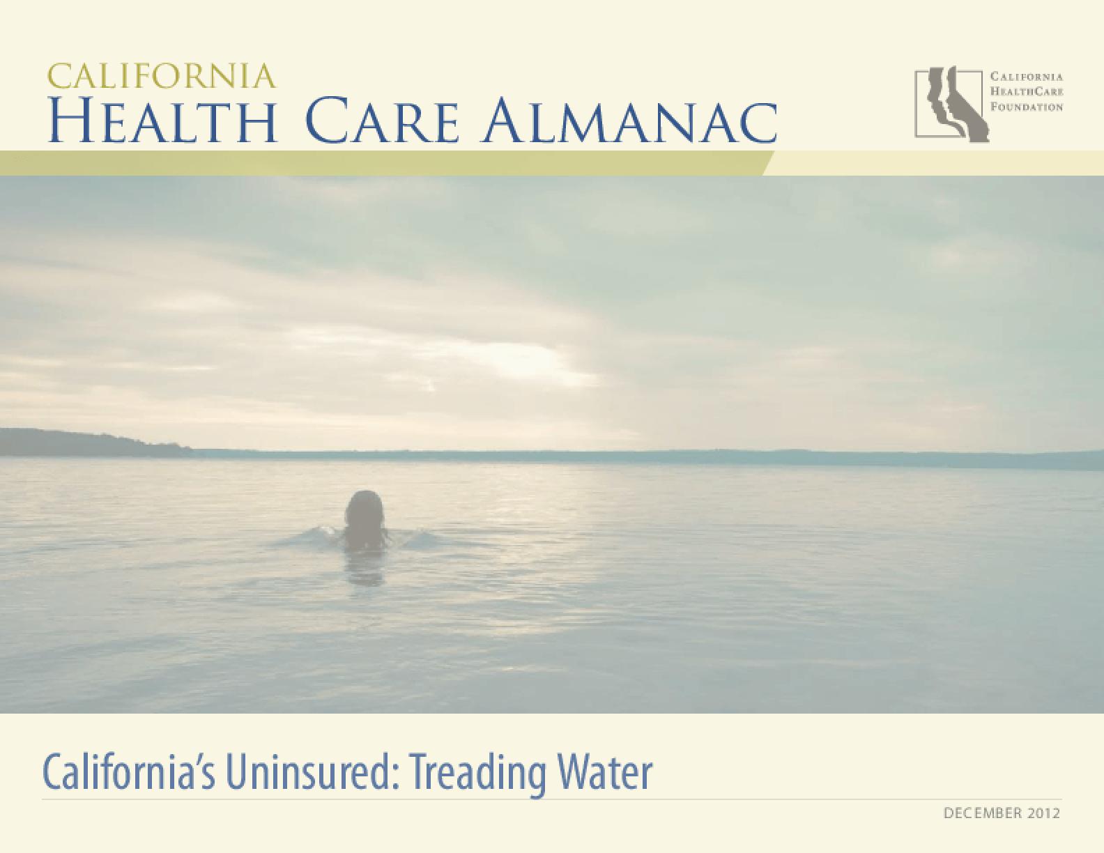 California's Uninsured: Treading Water