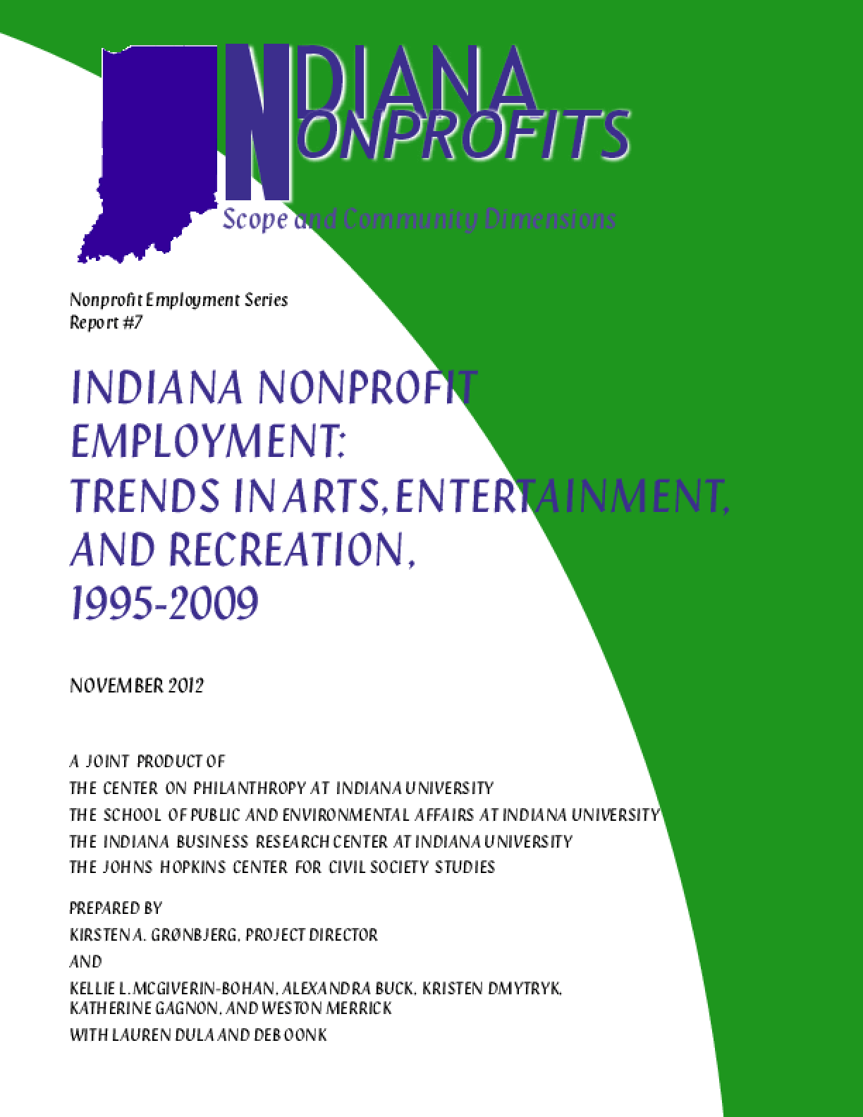 Indiana Nonprofit Employment: Historical Trends in Arts, Entertainment and Recreation, 1995-2009