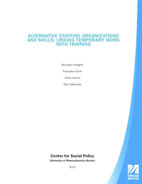 Alternative Staffing Organizations and Skills: Linking Temporary Work with Training
