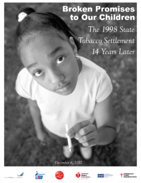 Broken Promises to Our Children: The 1998 State Tobacco Settlement Fourteen Years Later