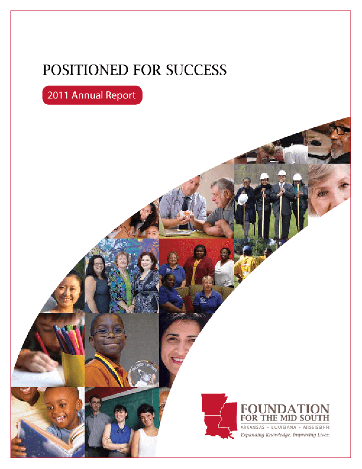 Positioned for Progress: 2011 Annual Report - Foundation for the Mid South