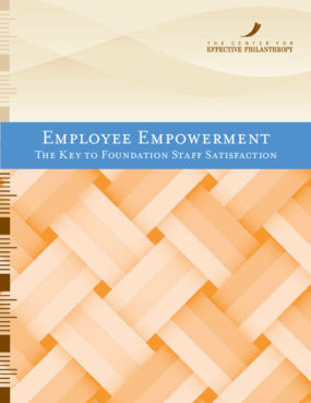 Employee Empowerment: The Key to Foundation Staff Satisfaction