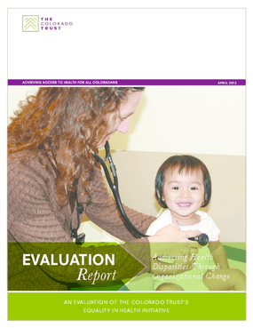 Addressing Health Disparities Through Organizational Change - Evaluation Report