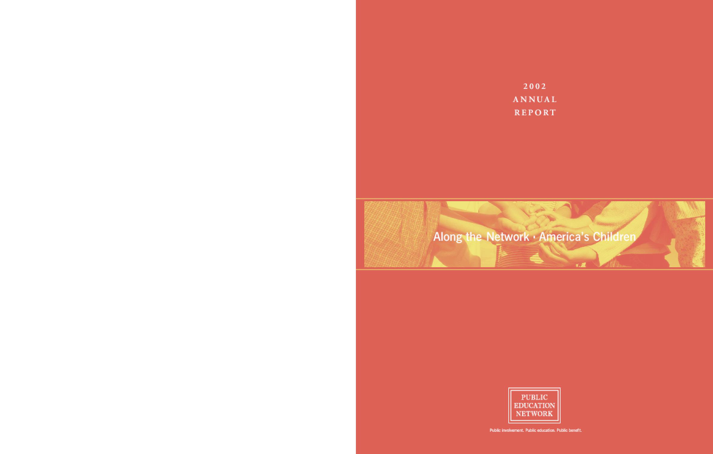 Public Education Network 2002 Annual Report - America's Children