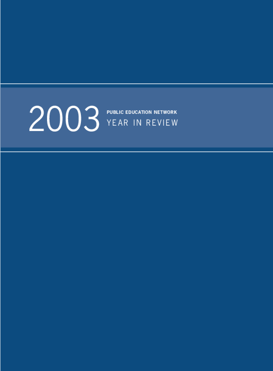 Public Education Network 2003 Year in Review