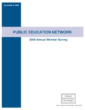 Public Education Network 2004 Annual Member Survey