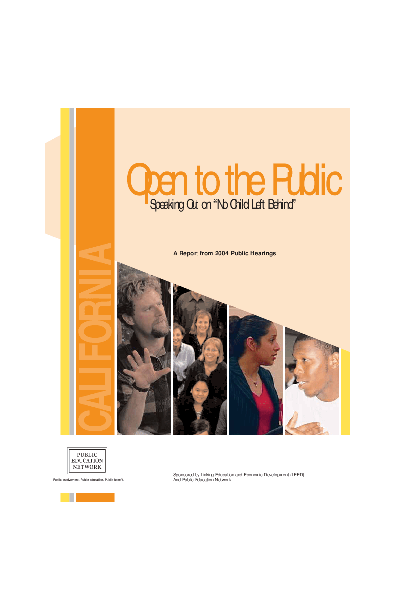 "Open to the Public: Speaking Out on ""No Child Left Behind"", A Report from 2004 Public Hearings - California"