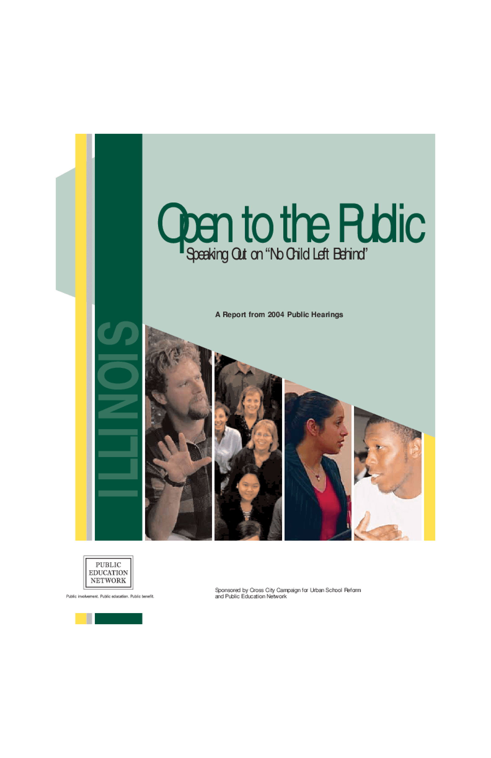 "Open to the Public: Speaking Out on ""No Child Left Behind"", A Report from 2004 Public Hearings - Illinois"