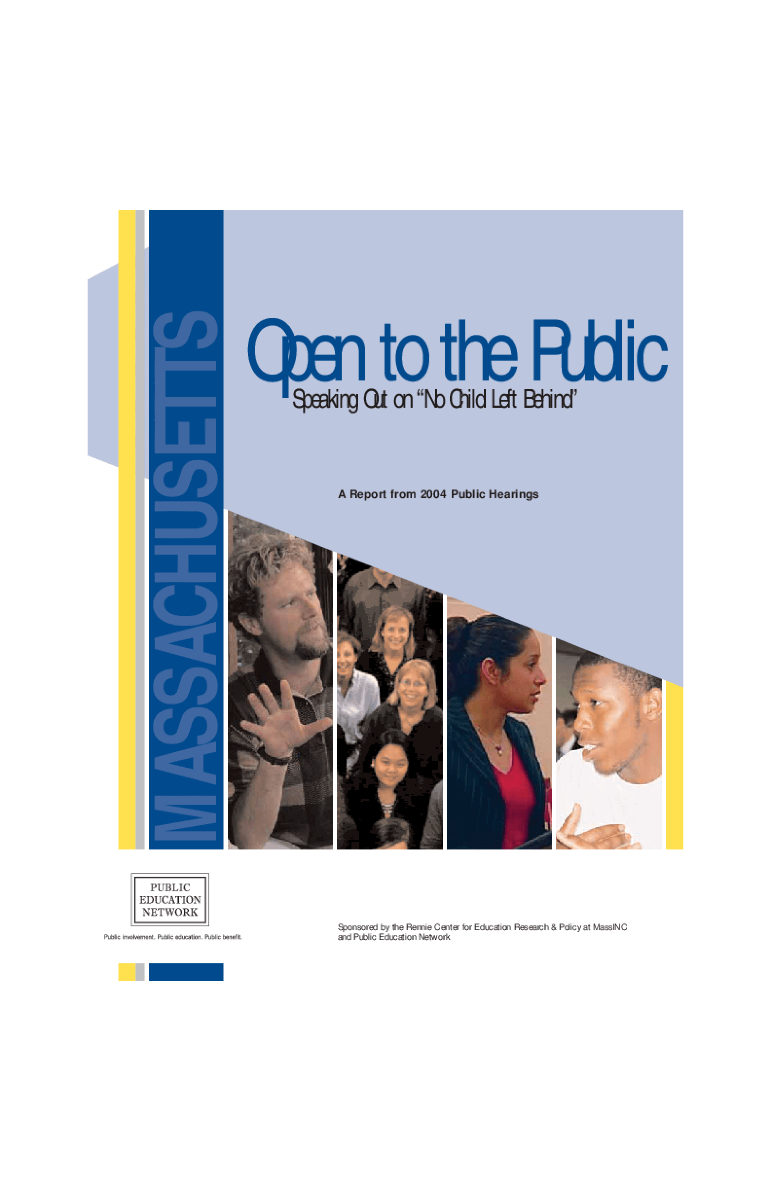 "Open to the Public: Speaking Out on ""No Child Left Behind"", A Report from 2004 Public Hearings - Massachusetts"