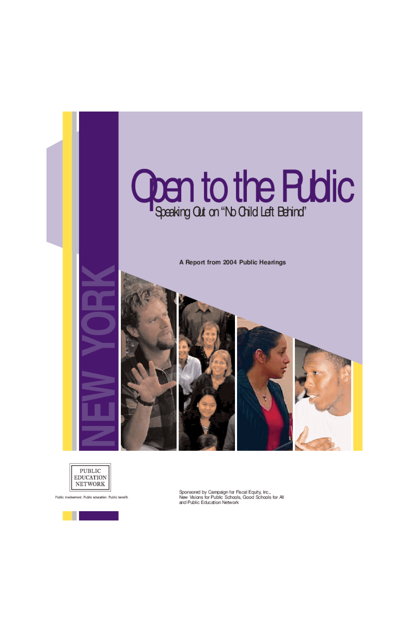 "Open to the Public: Speaking Out on ""No Child Left Behind"", A Report from 2004 Public Hearings - New York"