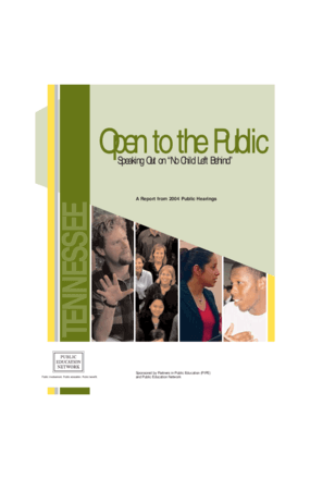 "Open to the Public: Speaking Out on ""No Child Left Behind"", A Report from 2004 Public Hearings - Tennessee"