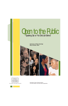 Open to the Public: Speaking Out on No Child Left Behind: Summary of Nine Hearings, May-October, 2004