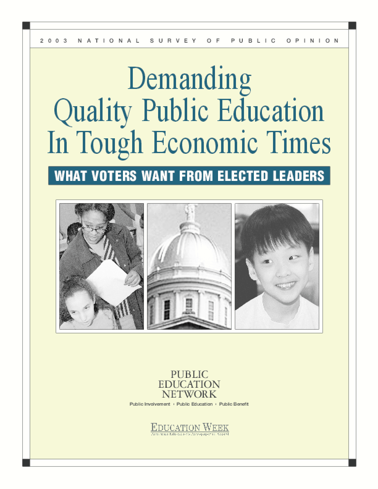 Demanding Quality Public Education In Tough Economic Times: What Voters Want from Elected Leaders