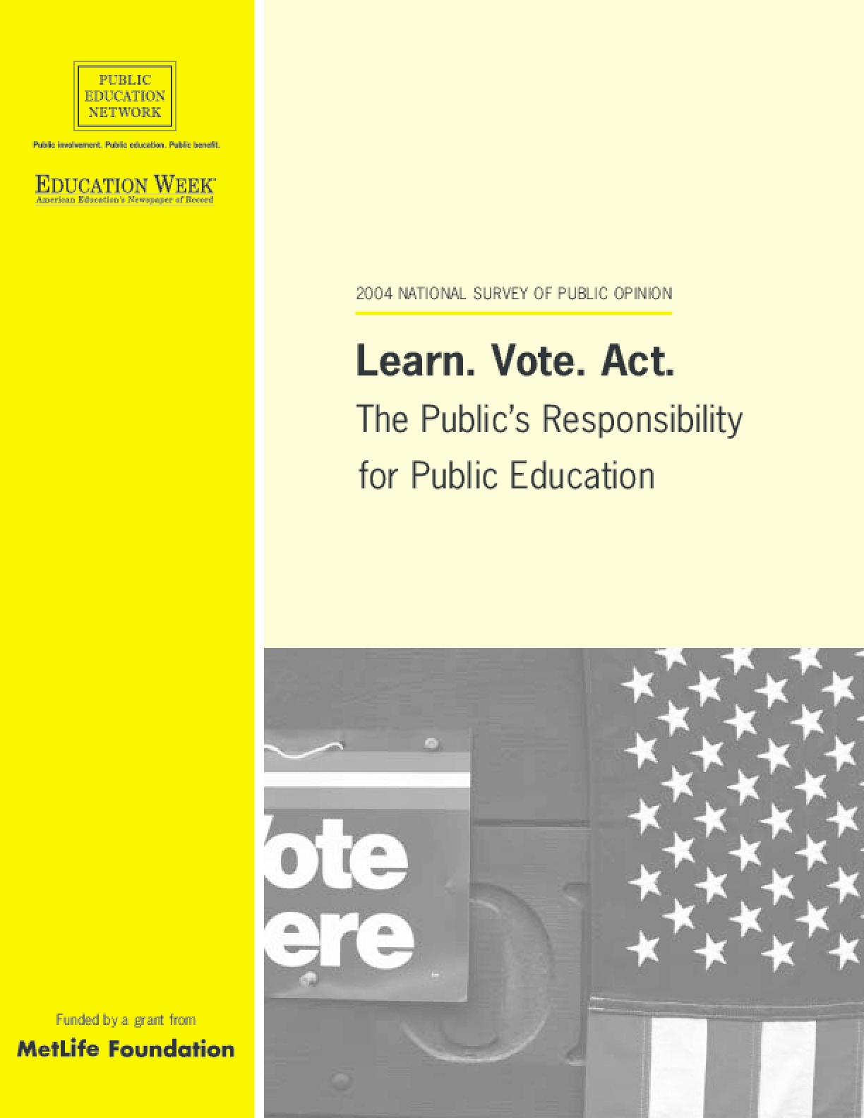Learn. Vote. Act. The Public's Responsibility for Public Education
