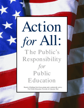 Action for All: The Public's Responsibility for Public Education