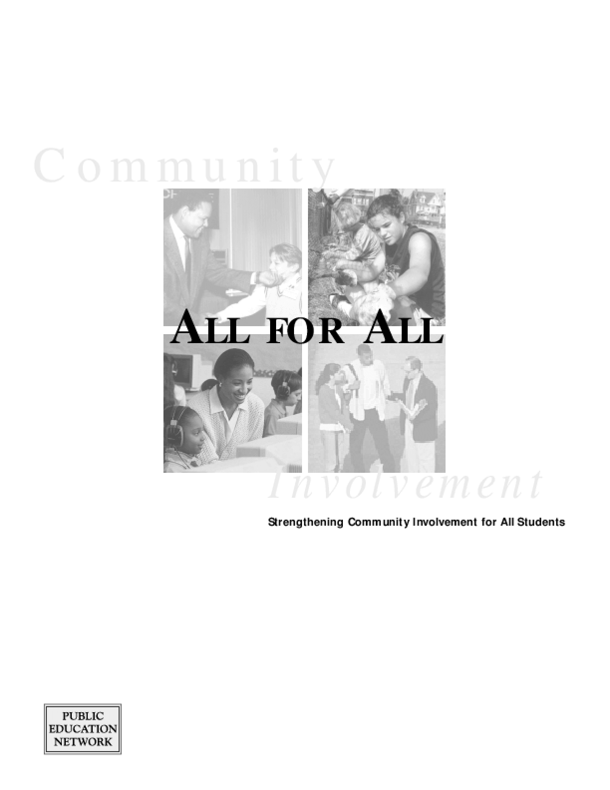 All for All: Strengthening Community Involvement for All Students