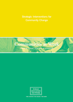 Strategic Interventions for Community Change: Communities at Work