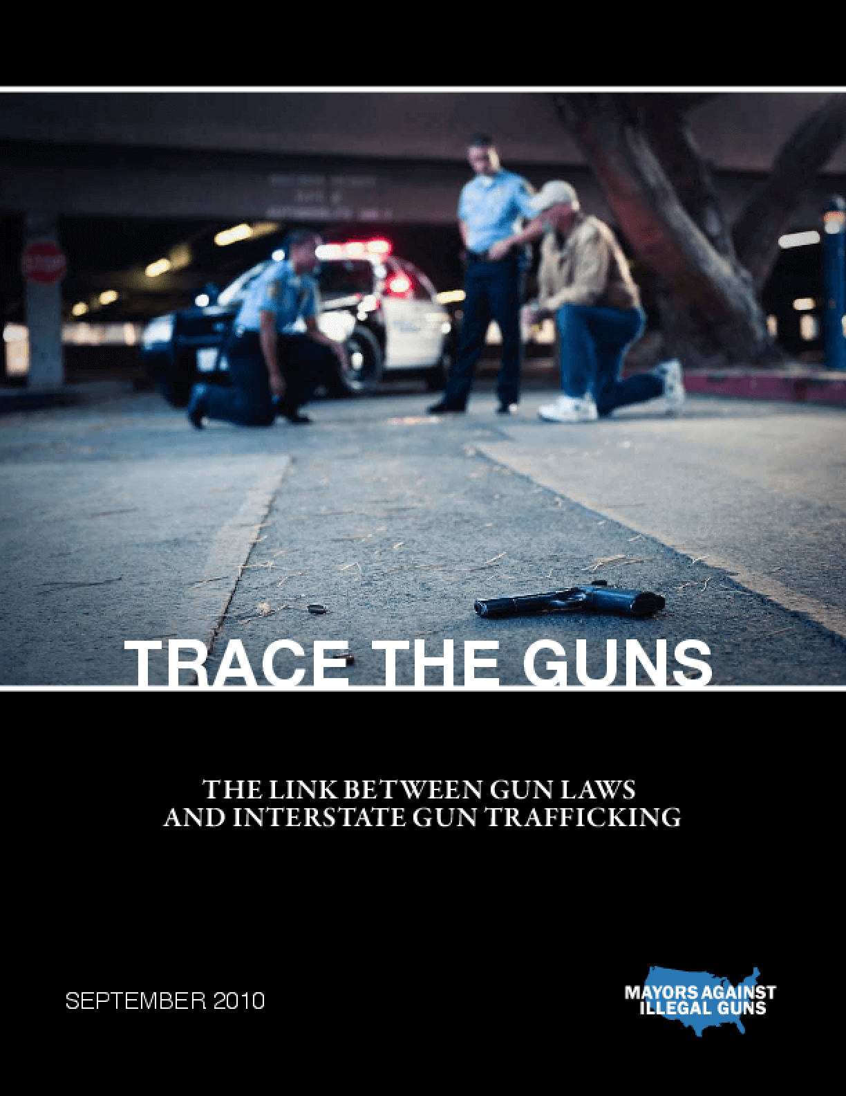 Trace the Guns: The Link Between Gun Laws and Interstate Gun Trafficking