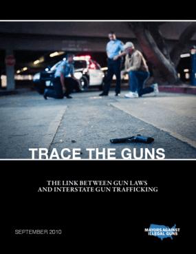 Trace the Guns: The Link Between Gun Laws and Interstate Gun Trafficking