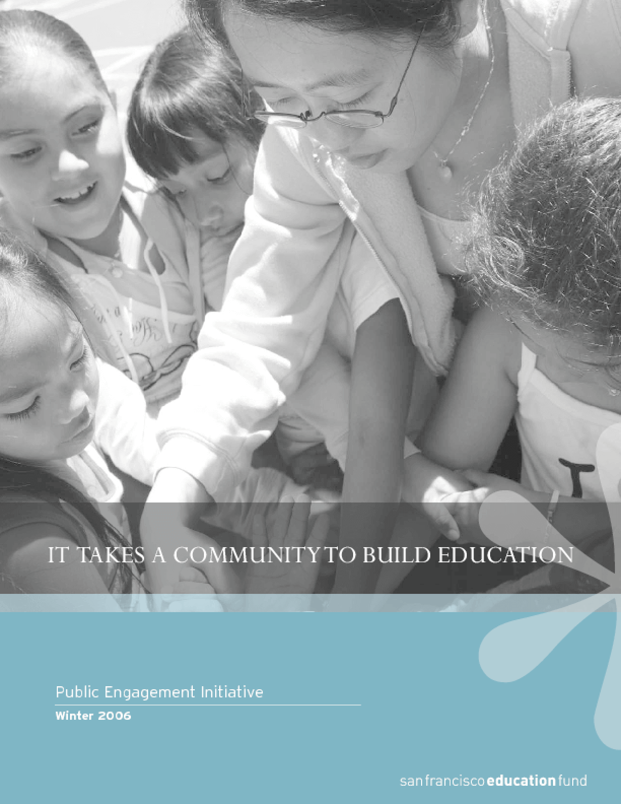 It Takes a Community to Build Education