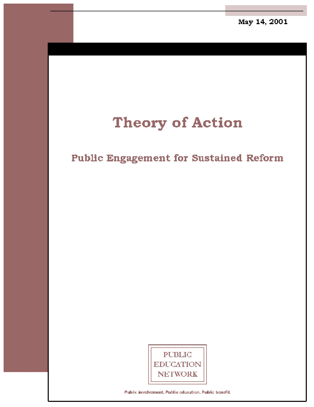 Theory of Action: Public Engagement for Sustained Reform