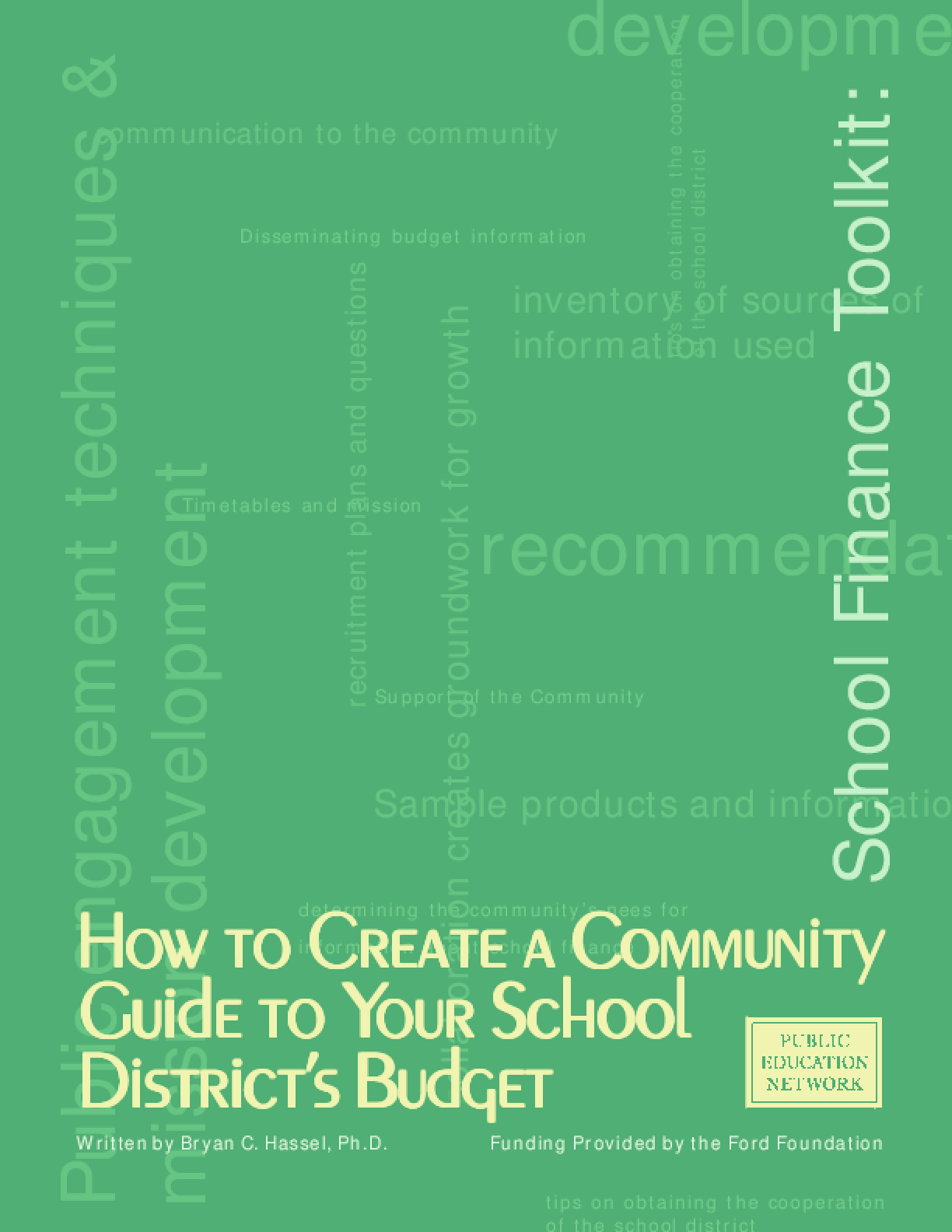 School Finance Toolkit: How to Create a Community Guide to Your School District's Budget