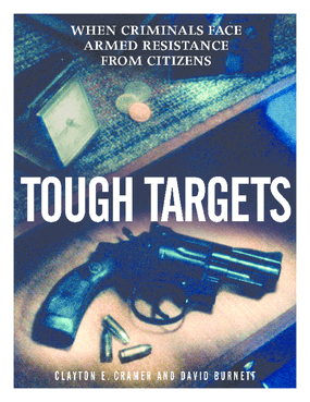 Tough Targets: When Criminals Face Armed Resistance from Citizens
