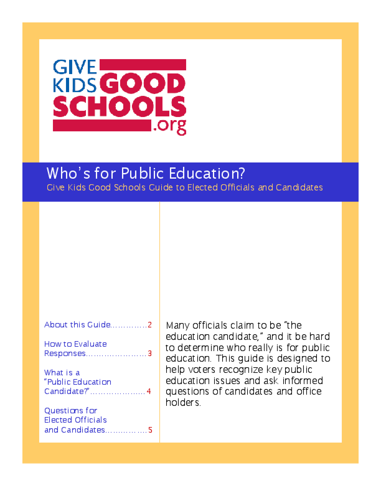 Who's for Public Education? Give Kids Good Schools Guide to Elected Officials and Candidates