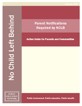 Parent Notifications Required by NCLB: Action Guide for Parents and Communities
