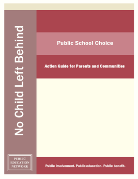Public School Choice: Action Guide for Parents and Communities