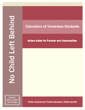 Education of Homeless Students: Action Guide for Parents and Communities