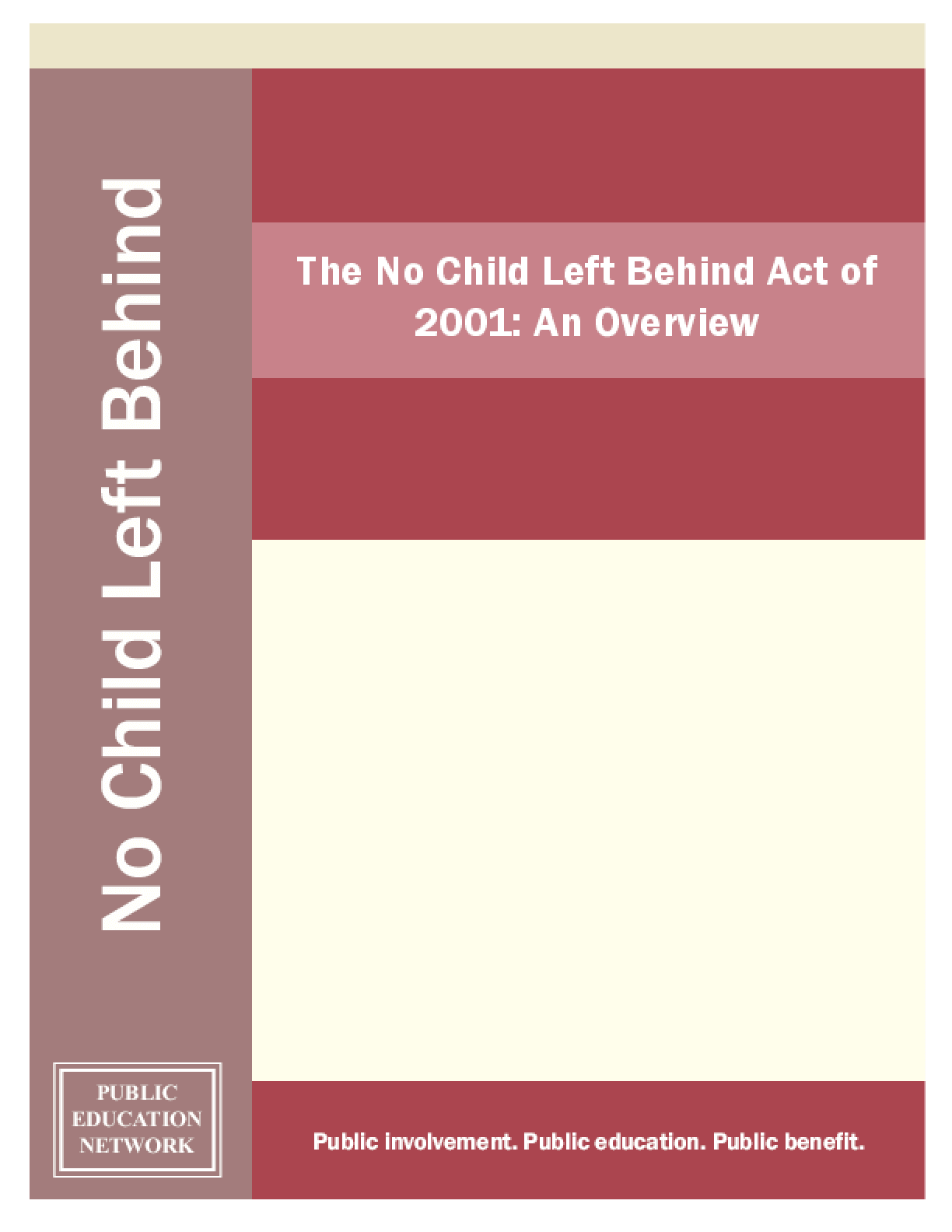 The No Child Left Behind Act of 2001: An Overview