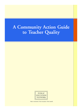 A Community Action Guide to Teacher Quality