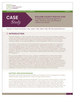 Case Study: Boulder County Healthy Kids - A Collaborative Community Approach to Public Health Insurance Enrollment for Children and Families