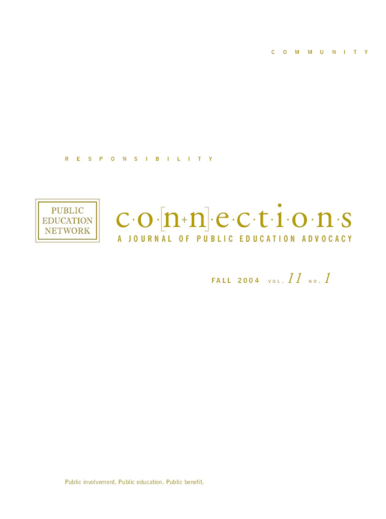Connections: A Journal of Public Education Advocacy - Fall 2004, Vol. 11, No. 1