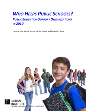 Who Helps Public Schools? Public Education Support Organizations in 2010