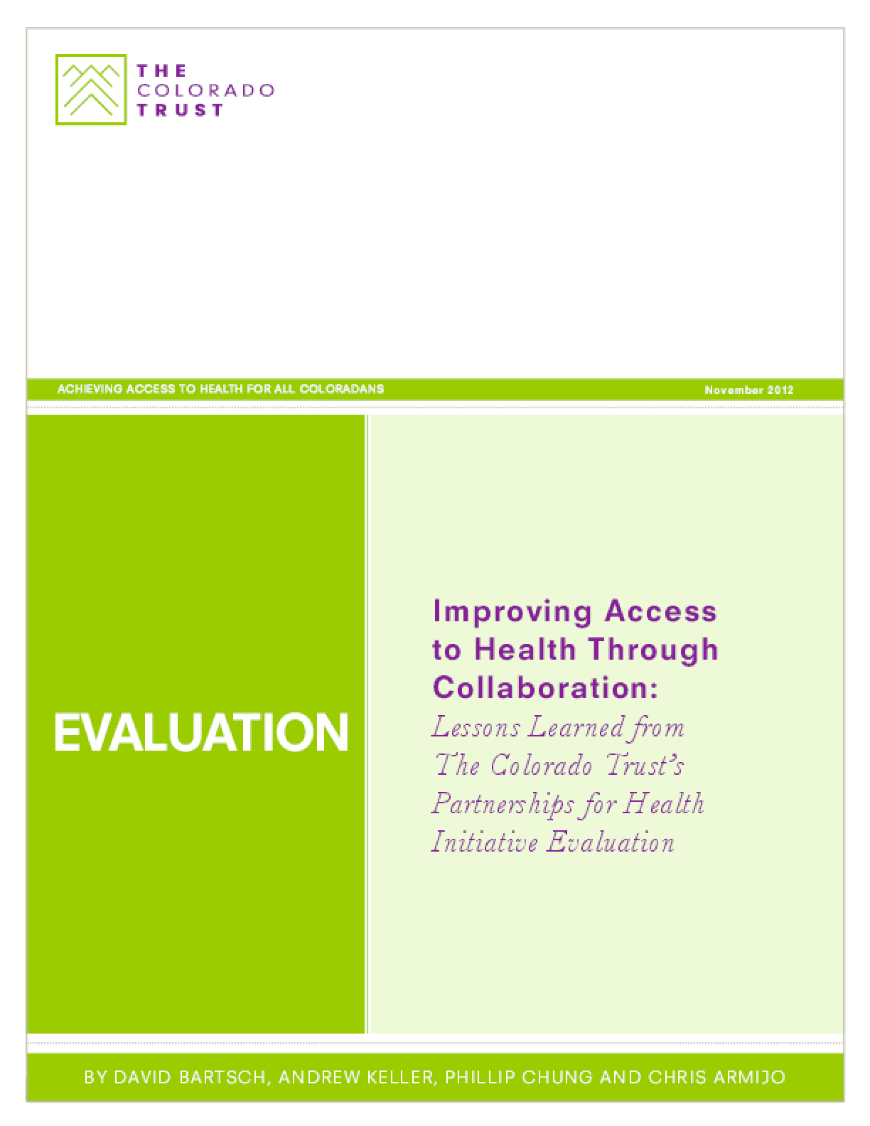 Improving Access to Health Through Collaboration: Lessons Learned from The Colorado Trust's Partnerships for Health Initiative Evaluation