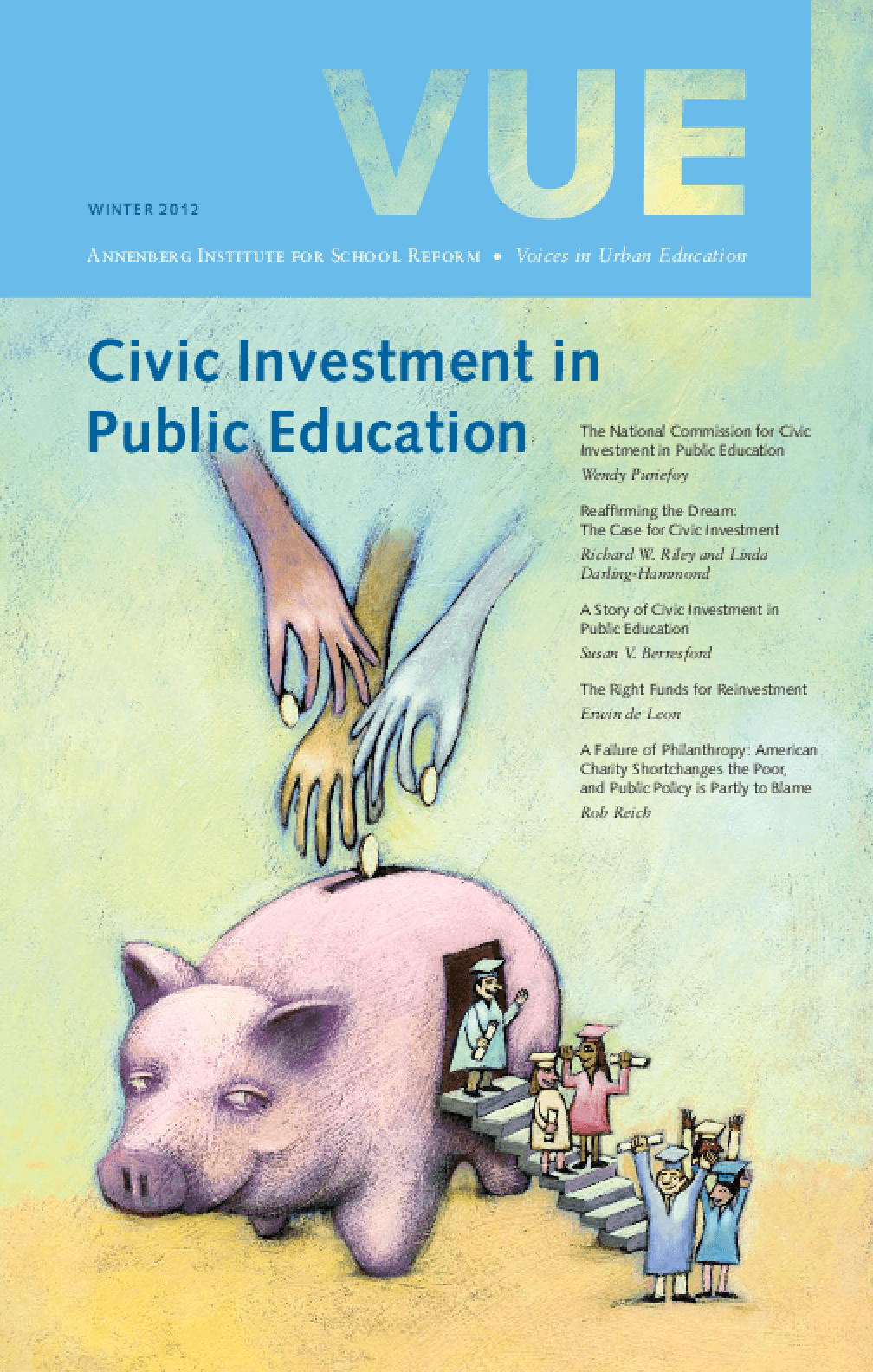 VUE: Civic Investment in Public Education Winter 2012, Number 32