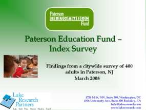 Paterson Education Fund Index Survey: Findings from a Citywide Survey of 400 Adults in Paterson, NJ - 2008