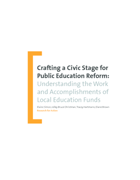 Crafting a Civic Stage for Public Education: Understanding the Work and Accomplishments of Local Education Funds