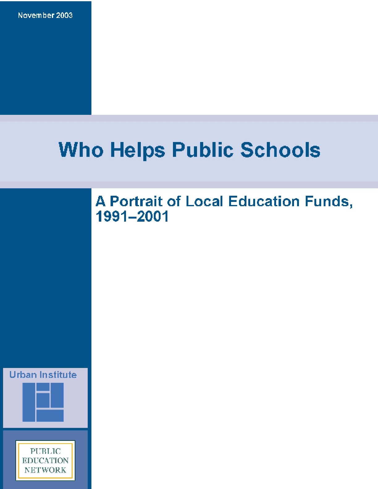 Who Helps Public Schools: A Portrait of Local Education Funds, 1991-2001