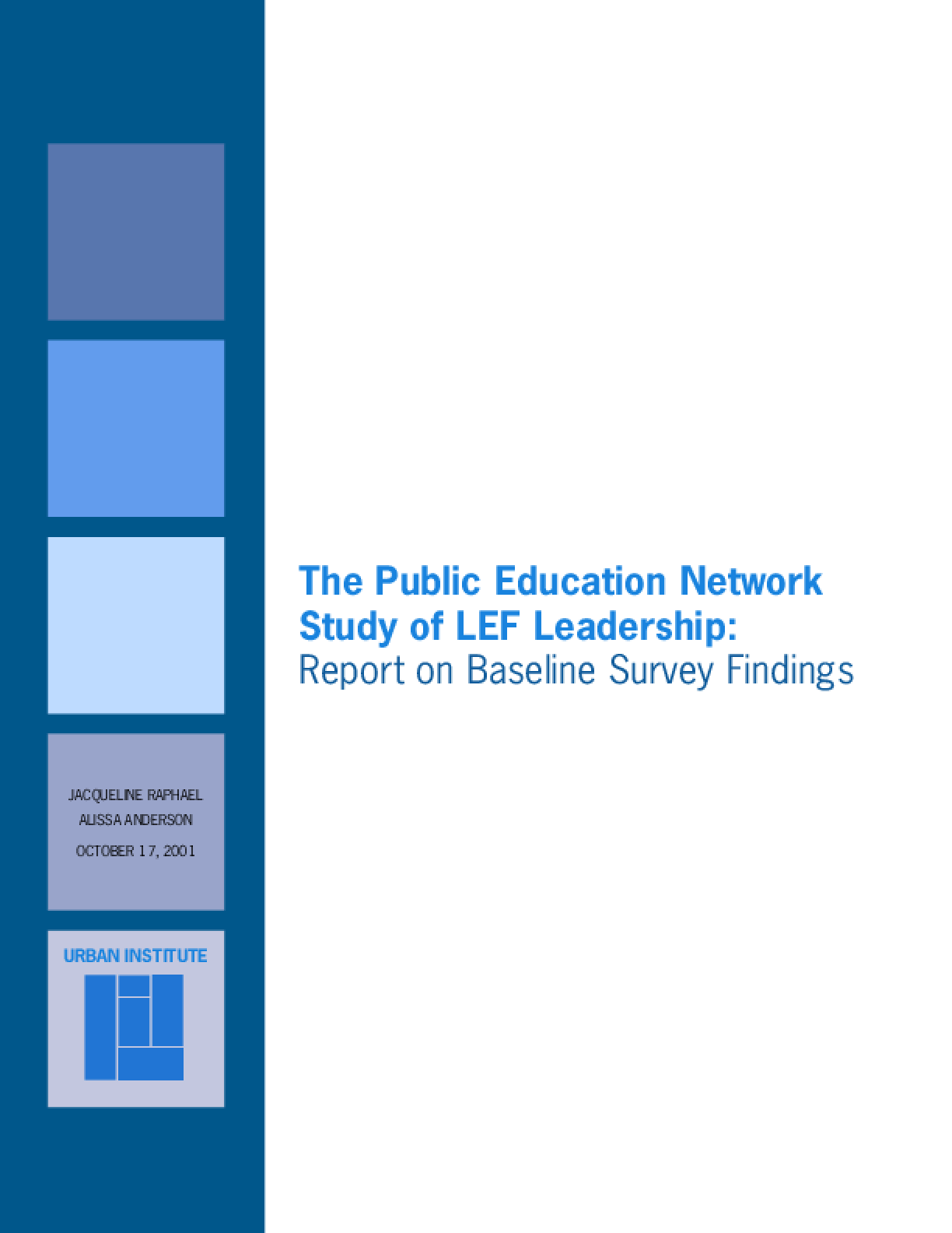 The Public Education Network Study of LEF Leadership: Report on Baseline Survey Findings