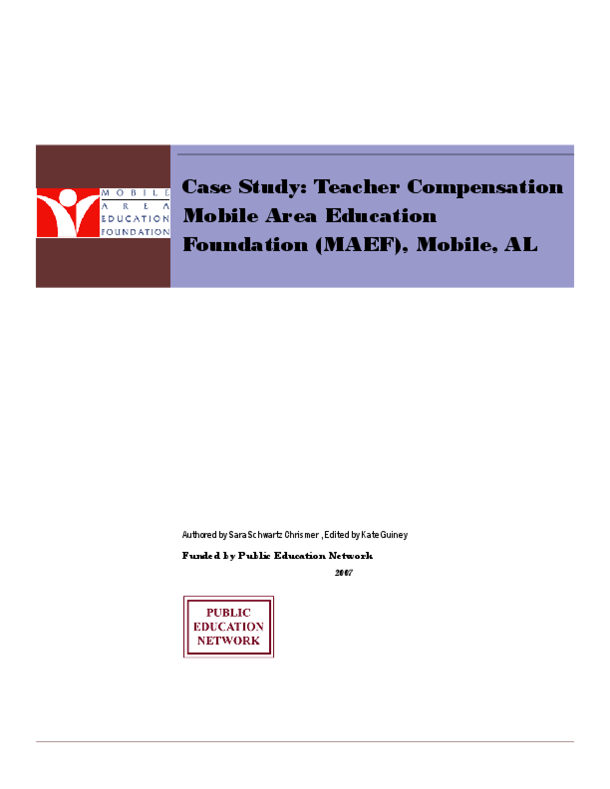 Case Study: Teacher Compensation Mobile Area Education Foundation (MAEF)