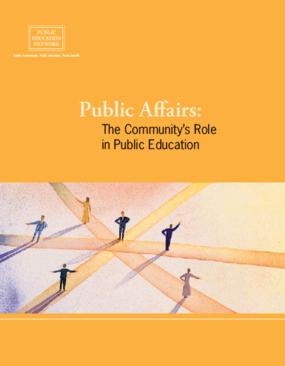 Public Affairs: The Community's Role in Public Education