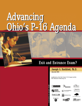 Advancing Ohio's P-16 Agenda: Exit and Entrance Exam