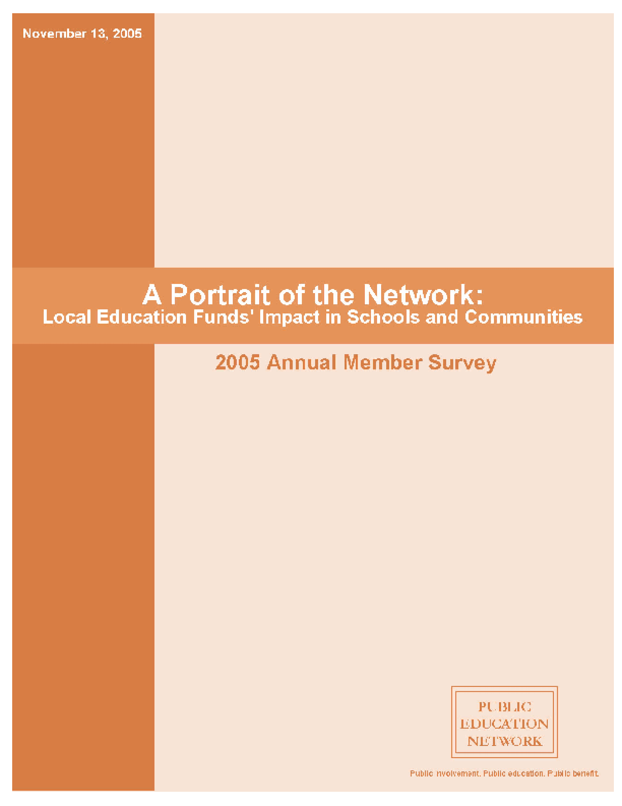 A Portrait of the Network Local Education Funds' Impact in Schools and Communities, 2005 Annual Member Survey