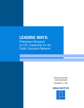 Leading Ways: Preliminary Research on LEF Leadership for the Public Education Network
