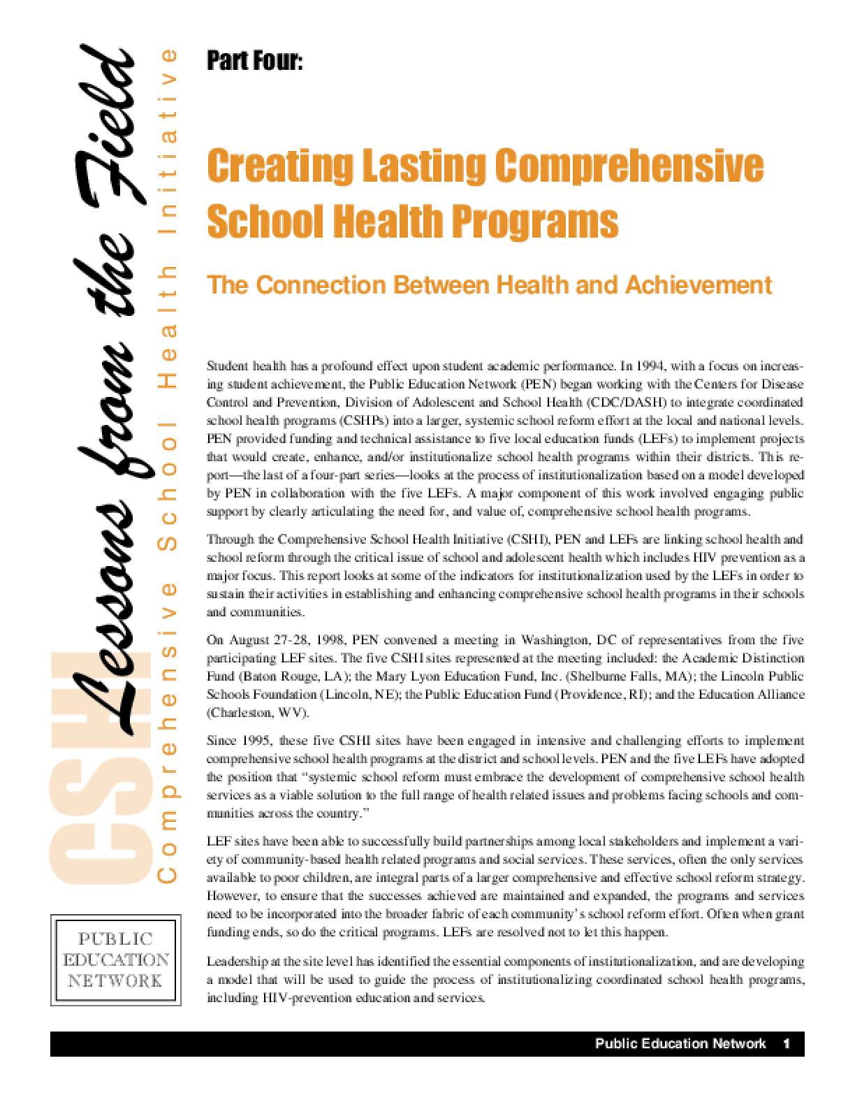 Creating Lasting Comprehensive School Health Programs: The Connection Between Health and Achievement