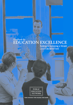 Handbook for Education Excellence: Building & Sustaining a Vibrant Local Education Fund